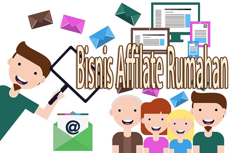 Bisnis Rumahan Affiliate Marketing